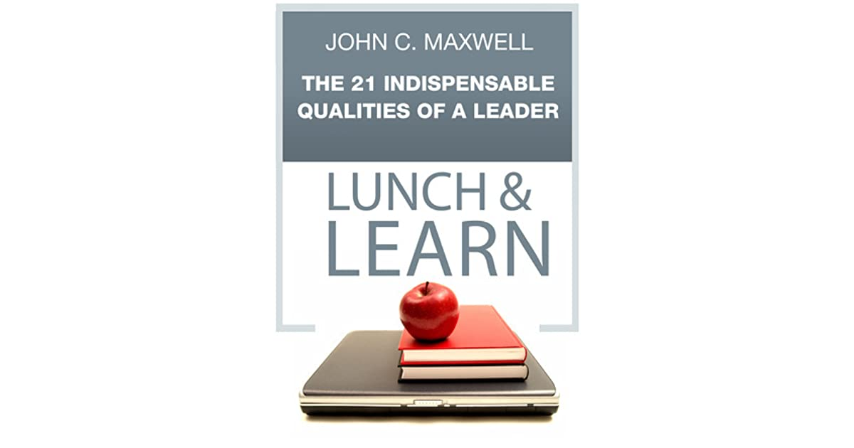 an analysis of leadership concepts in the 21 irrefutable laws of leadership by john maxwell Read guide to john c maxwell's the 21 irrefutable laws of leadership by instaread by instaread with rakuten kobo analysis of key insights.