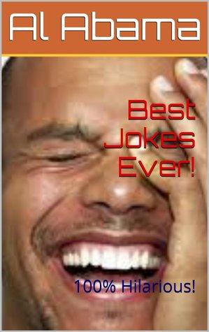Best Jokes Ever! by Al Abama