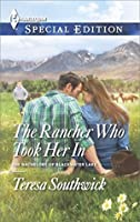 The Rancher Who Took Her In (The Bachelors of Blackwater Lake)