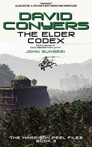 The Elder Codex (The Harrison Peel Files Book 3)