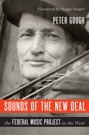 Sounds of the New Deal: The Federal Music Project in the West