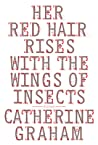Her Red Hair Rises with the Wings of Insects