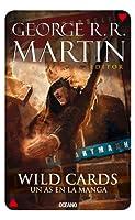 Wild Cards 6: Un as en la manga (Wild Cards, #6)