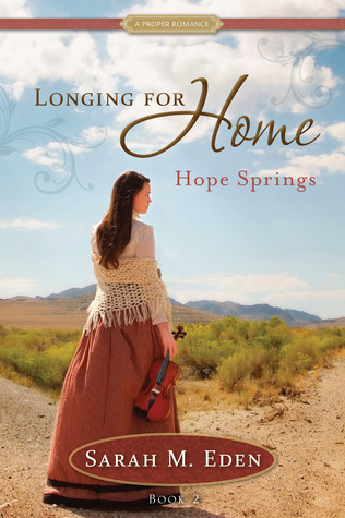 Hope Springs (Longing for Home, #2)