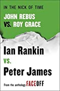 In the Nick of Time: John Rebus vs. Roy Grace