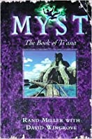 Myst the book of ti ana rand miller
