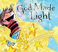 God Made Light