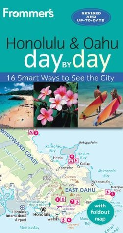 Frommer's Honolulu and Oahu day by day, 4th Edition