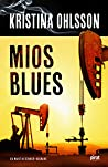 Download ebook Mios blues (Martin Benner, #2) by Kristina Ohlsson