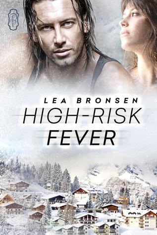 High-Risk Fever by Lea Bronsen