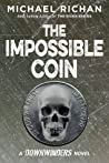 The Impossible Coin (The Downwinders, #2)