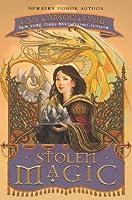 Stolen Magic (Tale of Two Castles, #2)