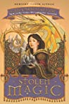 Stolen Magic (A Tale of Two Castles, #2)