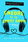 Encore to an Empty Room (Exile, #2)