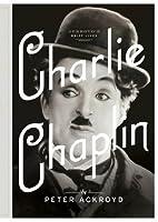 Charlie Chaplin: A Brief Life (Ackroyd's Brief Lives)