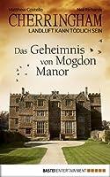 Das Geheimnis von Mogdon Manor (Cherringham, #2)