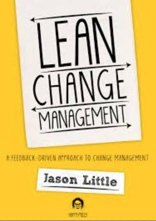 Lean Change: Evolving Change Management
