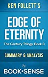 Edge of Eternity: by Ken Follett (The Century Trilogy, Book 3) | Summary & Analysis