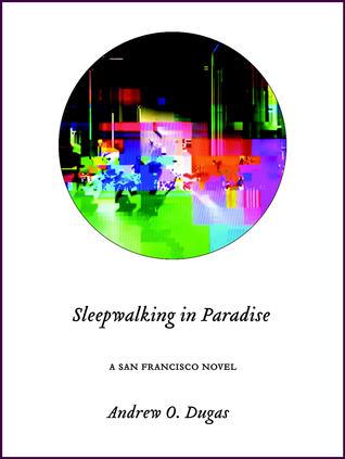 Sleepwalking in Paradise