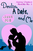 Devlin, A Date and Me (Sassy Chance #2)