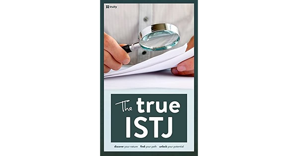 The True Istj By Truity