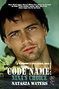 Code Name: Nina's Choice (A Warrior's Challenge, #3)