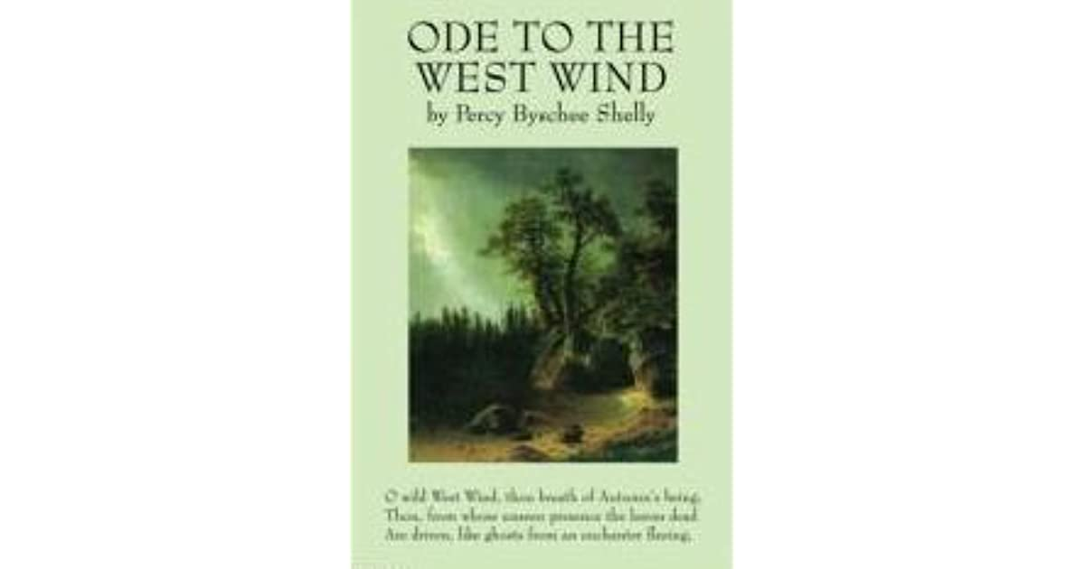 ode to the west wind historical context Writers in context  william wordsworth's ode on the intimations of immortality and percy bysshe shelley's ode to the west wind  poems and historical epics he .