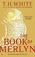 The Book of Merlyn (The Once and Future King #5)