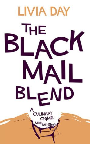 The Blackmail Blend (Café La Femme, #1.5)