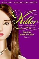 Killer (Pretty Little Liars, #6)