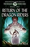 Return of the Dragon Riders (Dragon Stone Saga #2)