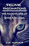 Feline Fascinations by J.M. Northup