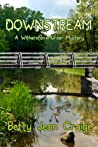 Downstream ~ A Witherston Murder Mystery