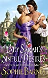 Lady Sarah's Sinful Desires (Secrets at Thorncliff Manor, #1)