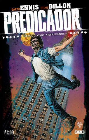Preacher, Volume 3: Proud Americans by Garth Ennis
