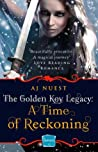 A Time of Reckoning by A.J. Nuest