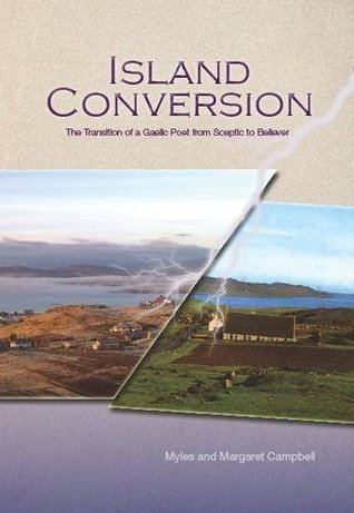 Island Conversion: The Transition of a Gaelic Poet from Sceptic to Believer