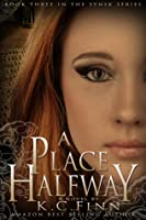 A Place Halfway