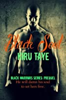 Black Soul, Black Warriors series: Prequel