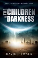 The Children of Darkness (The Seekers #1)