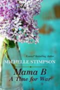 A Time for War (Mama B, #5)