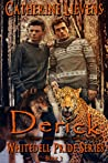 Derick (Whitedell Pride, #2)