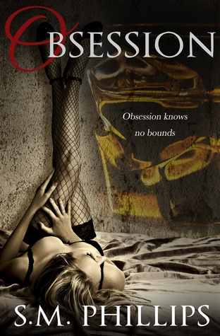 Obsession (Obsession, #1)