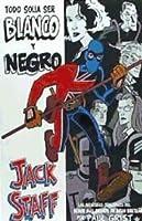 Jack Staff: Todo solía ser blanco y negro