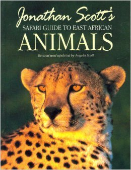 Jonathan Scott's Safari Guide to East African Animals