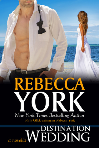 Destination Wedding by Rebecca York