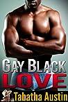 Gay Black Love (Black Gay Erotic Stories #1)