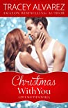 Christmas with You by Tracey Alvarez