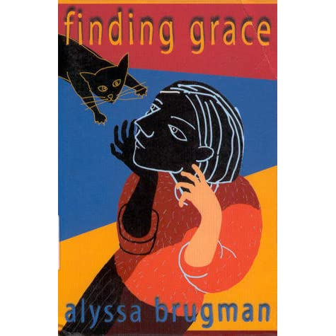 finding grace alyssa brugman Finding grace by alyssa brugman is a thoughtful novel wherein a high school graduate becomes the caretaker for a woman who became brain damaged as an adult for reasons unknown    at first.