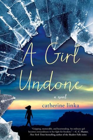 A Girl Undone (A Girl Called Fearless, #2)